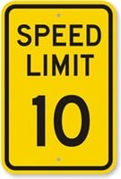 please observe the 10mph speed limit